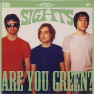 Sights, The - Are You Green?