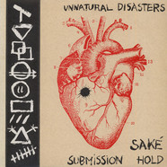 Saké / Submission Hold - Unnatural Disasters