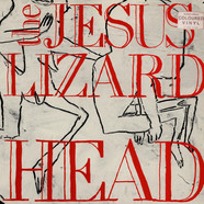 Jesus Lizard, The - Head