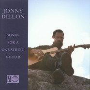 Jonny Dillon - Songs For A One-String Guitar