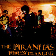 The Piranhas - Piscis Clangor