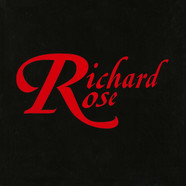 Richard Rose - Richard Rose
