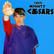 Thee Mighty Caesars - You Are Forgiven