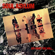 Soul Asylum - Say What You Will...