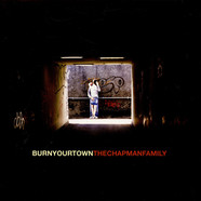 Chapman Family, The - Burn Your Town