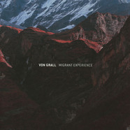 Von Grall - Migrant Experience EP Shifted Remix