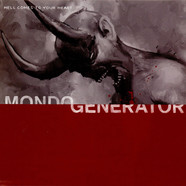 Mondo Generator - Hell Comes To Your Heart