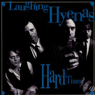 Laughing Hyenas - Hard Times
