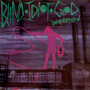 Blind Idiot God - Undertow