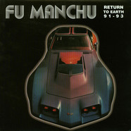 Fu Manchu - Return To Earth 91 - 93