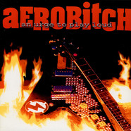 Aerobitch - An Urge To Play Loud