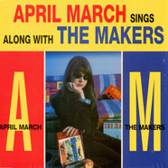 April March & The Makers - April March Sings Along With The Makers