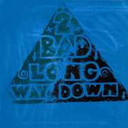 2 Bad - Long Way Down - Limited Handmade Mailorder Edition