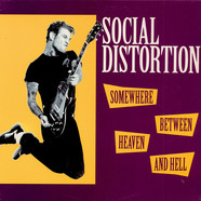 Social Distortion - Somewhere Between Heaven And Hell