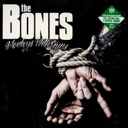 Bones, The - Monkeys With Guns