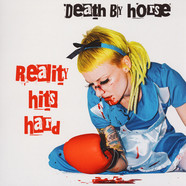 Death By Horse - Reality Hits Hard