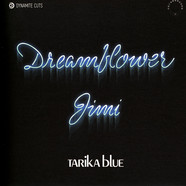 Tarika Blue - Dream Flower / Jimi