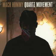 Mach Hommy  - Quartz Movement