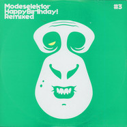 Modeselektor - Happy Birthday! Remixed #3