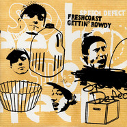 Speech Defect - Freshcoast Gettin' Rowdy