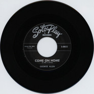 George Allen - Come On Home / Sometimes You Win When You Lose