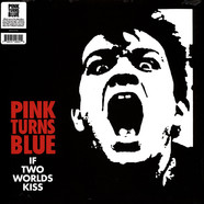 Pink Turns Blue - If Two Worlds Kiss Black Vinyl Edition