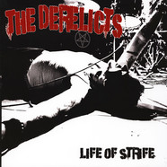 Derelicts - Life Of Strife