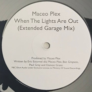 Maceo Plex - When The Lights Are Out Extended Garage Mix