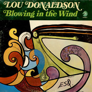 Lou Donaldson - Blowing In The Wind