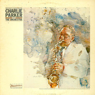 Charlie Parker With The Orchestra - One Night In Washington