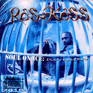 Ras Kass - Soul On Ice: Revisited