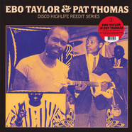 Ebo Taylor & Pat Thomas - Disco Highlife Reedit Series Part 2