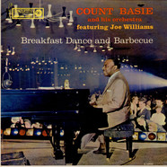 Count Basie Orchestra Featuring Joe Williams - Breakfast Dance And Barbecue