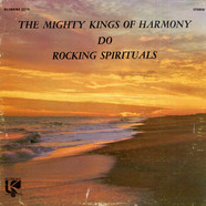 The Mighty Kings Of Harmony - The Mighty Kings Of Harmony Do Rocking Spirituals