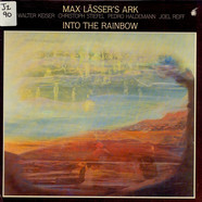 Max Lasser's Ark - Into The Rainbow