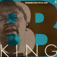 B.B. King - The Incredible Soul Of