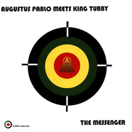 Agustus Pablo Meets King Tubby - The Messenger