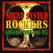 V.A. - Sound System Rockers Kingston Sounds 1969-1975