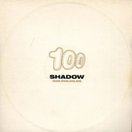 Dominic Angus & Rob Playford & Goldie - Shadow 100