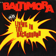 Baltimora - Living In The Background
