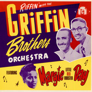 Griffin Brothers, The - Riffin' With The Griffin Brothers Orchestra