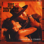 Boys Don't Cry - I Wanna Be A Cowboy