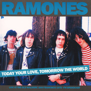 Ramones - Today Your Love Tomorrow The World - Live At The Old Waldorf 1978