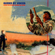 Guided By Voices - Under The Bushes Under The Stars