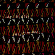 Jana Hunter - There's No Home