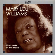Mary Lou Williams - First Lady Of The Piano