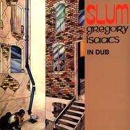 Gregory Isaacs - Slum In Dub (With The Revolutionaries)