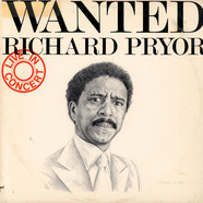 Richard Pryor - Wanted (Live In Concert)