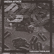 Under Attack - Through The Blade