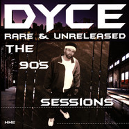 Dyce - Rare & Unreleased - The 90's Sessions Black Vinyl Edition
